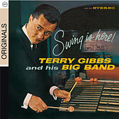 Swing Is Here by Terry Gibbs