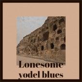 Lonesome yodel blues de Various Artists