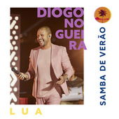 Samba de Verão_Lua by Diogo Nogueira