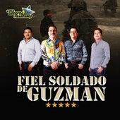 Fiel Soldado De Guzmán by Los Alegres Del Barranco