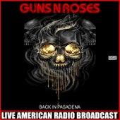 Back In Pasadena (Live) de Guns N' Roses