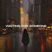 Waiting For Someone by Solitude