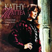Lonesome Standard Time de Kathy Mattea