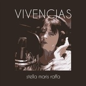 Vivencias de Stella Maris Raffa