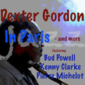 In Paris - And More by Dexter Gordon