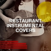 Restaurant Instrumental Covers de Countdown Singers, Sweet Soul Express, Starlite Singers, Graham Blvd, Down4Pop, Main Station, Chateau Pop, Detroit Soul Sensation, Countdown Nashville, Honky Tonk Darlings, Regina Avenue, The Mandalays, Knightsbridge, Saxophone Dreamsound