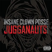 Jugganauts - The Best Of ICP de Insane Clown Posse