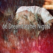 66 Dreamcatcher Nights de Lullaby Land