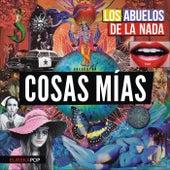 Cosas Mias (feat. Javier Malosetti) de Los Abuelos De La Nada