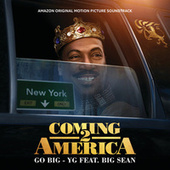 Go Big (From The Amazon Original Motion Picture Soundtrack Coming 2 America) de YG & Big Sean