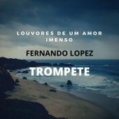 Louvores de um Amor Imenso (Trompete) von Fernando Lopez