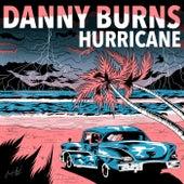 Hurricane de Danny Burns