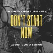 Don't Start Now (Acoustic Version) de The Redcar Project
