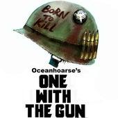 One with the Gun von Oceanhoarse