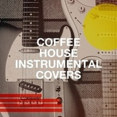 Coffee House Instrumental Covers de Bar Lounge, Instrumental Music Songs, Chillout Café