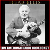 Royal Blue (Live) by Herb Ellis