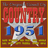 The Original Sound of Country 1951 by Various Artists