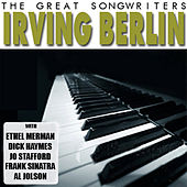 The Great Songwriters - Irving Berlin by Various Artists