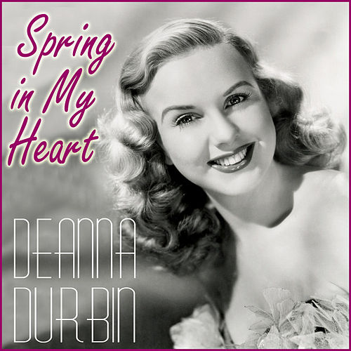 Love's Old Sweet Song by Deanna Durbin