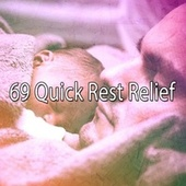69 Quick Rest Relief von S.P.A