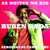 As Noites do Rio / Aerolíneas Candombe by Rubén Rada