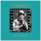 All the Best von Elton Britt