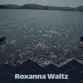 Roxanna Waltz de Various Artists