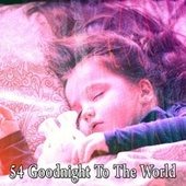 54 Goodnight to the World by Ocean Sounds (1)