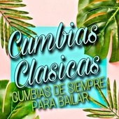 Cumbias Clásicas by Various Artists