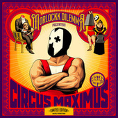 Circus Maximus Instrumentals (10 Jahre Remaster) by Morlockk Dilemma