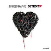 Detroit Love Vol. 5 von DJ Holographic