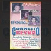 El de Siempre...El Mejor...El Único... de Cornelio Reyna
