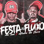 Festa do Fluxo by Mc Lan
