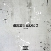 Should've Ducked Too (feat. Osama) by Moula 1st