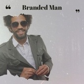 Branded Man by Various Artists