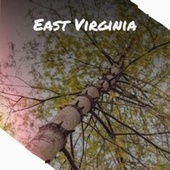 East Virginia de Various Artists