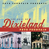 Pete Fountain Presents The Best Of Dixieland: Pete Fountain by Pete Fountain