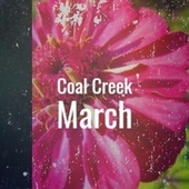 Coal Creek March by Various Artists