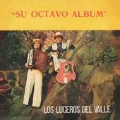 Su Octavo Álbum de Los Luceros Del Valle