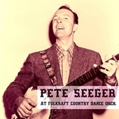 At Folkraft Country Dance Orchestra by Pete Seeger