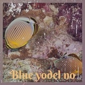 Blue yodel no de Various Artists