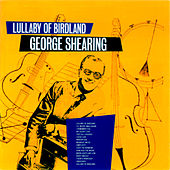 Lullaby Of Birdland by George Shearing