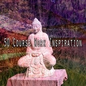 50 Course Work Inspiration by Lullabies for Deep Meditation