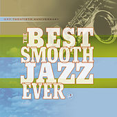 The Best Smooth Jazz Ever de Various Artists