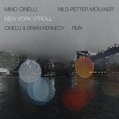 New York Stroll (Cinélu & Brian Kennedy RMX) de Mino Cinelu