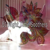 51 Night Time Soothers di Ocean Sounds Collection (1)