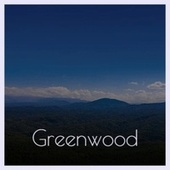 Greenwood by Various Artists