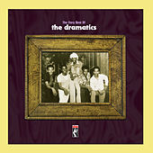 The Very Best Of The Dramatics van The Dramatics