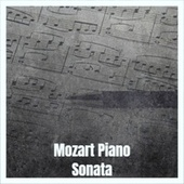 Mozart Piano Sonata von Various Artists