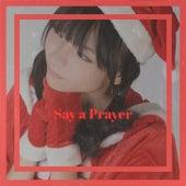 Say a Prayer von Various Artists